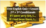 Free lesson and quiz about conditional clauses in English