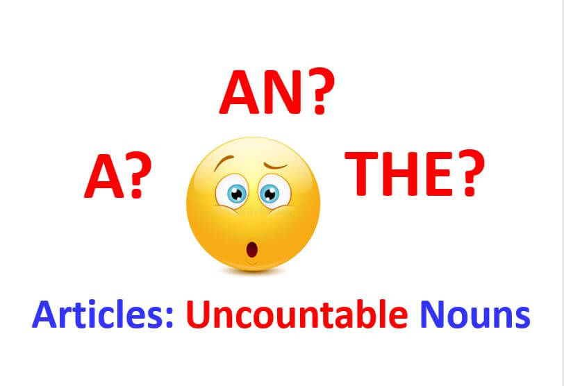 How to use English articles with uncountable nouns