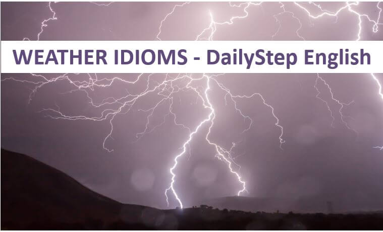 English Weather Idioms - A Bolt From The Blue