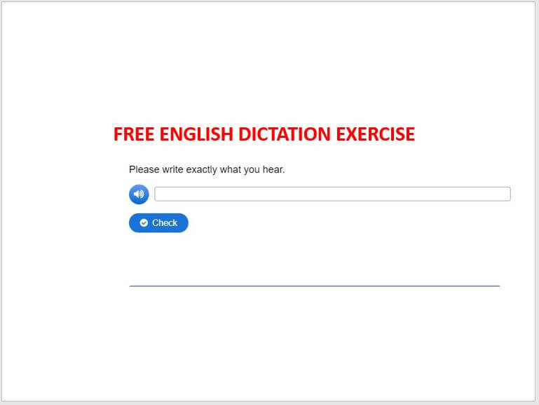 Free English Dictation Exercise - How To Speak And Understand Fast English