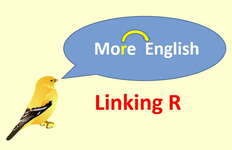 How To Use Linking R Sound In English Pronunciation