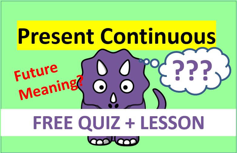 How To Use The Present Continuous Tense With ALL Its Meanings