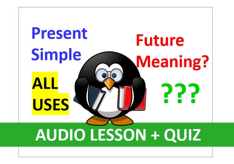 How To Use The Present Simple Tense With ALL Its Mearnings