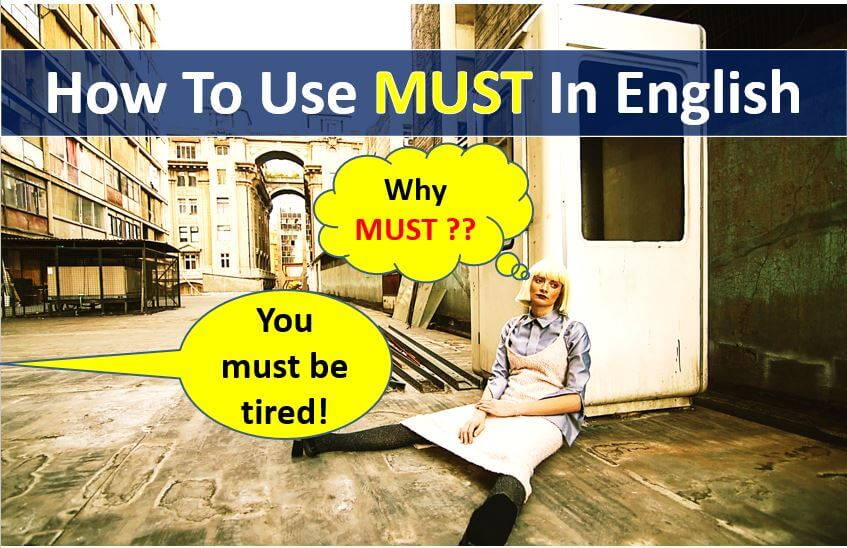 How To Use Must In English - Modal Verb Audio Lesson