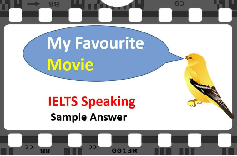 Describe Your Favourite Movie - IELTS Speaking Test Part 2 Sample Audio Answer