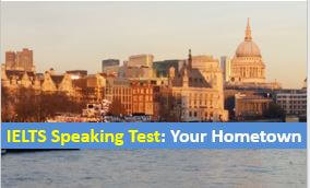 IELTS Speaking Test Part 2 - Describe A Famous Scene In Your Hometown