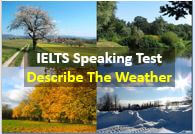 IELTS Speaking Test Part 2 - Describe The Weather -small.JPG