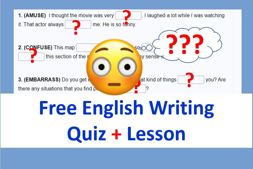 Free English Writing Exercise - ING or ED forms of participle adjectiveJ
