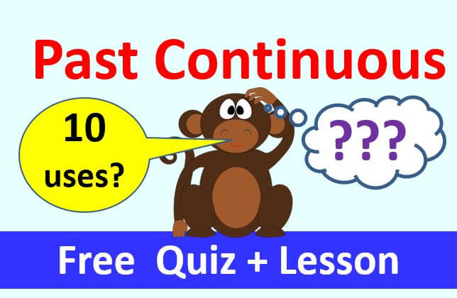 How to use the Past Continuous verb tense in English