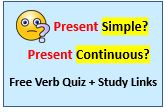 Present Simple or Continuous - Free Quiz + Study Links